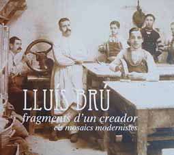 Lluís Brú, fragments d'un creador