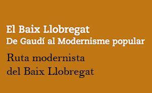 Ruta modernista del Baix Llobregat